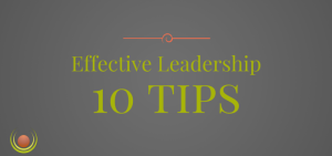 Ministry - 10 Tips Effective Leadership
